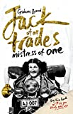 Jack of all trades, mistress of one by Grahame Bond front cover