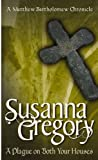 Front cover for the book A Plague on Both Your Houses by Susanna Gregory