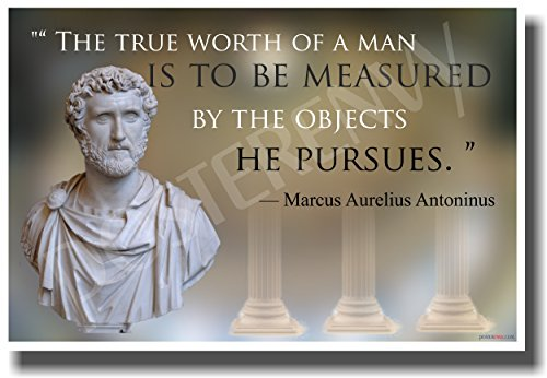The True Worth of a Man - Marcus Aurelius - NEW Famous Person Poster
