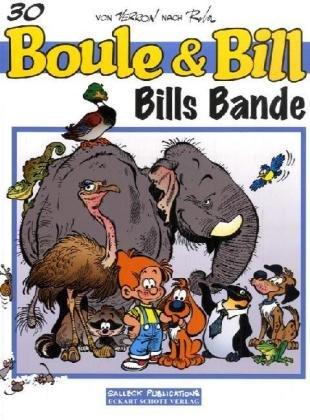 Boule und Bill 30: Bills Bande Taschenbuch Eckart Schott Jean Roba Horst Berner Salleck Publications