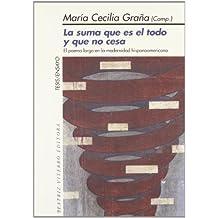 La suma que es el todo y que no cesa. El poema largo en la modernidad hispanoamericana (Tesis/ensayos) (Spanish Edition)