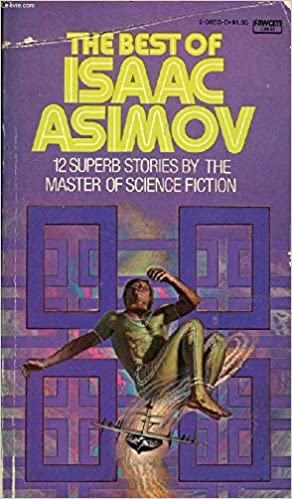 Best of Isaac Asimov: ISAAC ASIMOV: 9780722112540: Amazon.com: Books