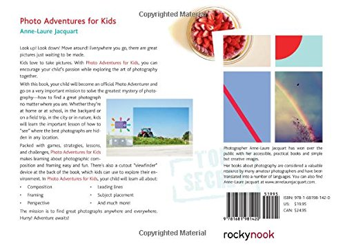 Photo Adventures for Kids: Solving the Mysteries of Taking Great Photos