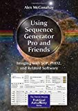 Best Astronomy Softwares - Using Sequence Generator Pro and Friends: Imaging Review