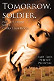 Tomorrow Soldier, Paul F. F. Hood and Carra Leah Hood, 1425995802