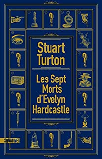 Les sept morts d'Evelyn Hardcastle, Turton, Stuart