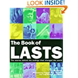 The Book of Lasts: The Stories Behind the Endings That Changed the World (Book Of... (Cassell Illustrated)) Ian Harrison and Gene Cernan