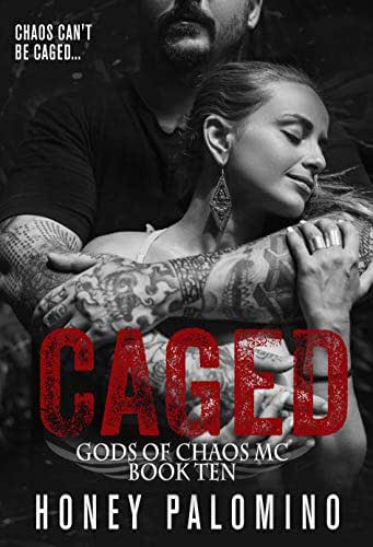 CAGED: GODS OF CHAOS MC (BOOK TEN)