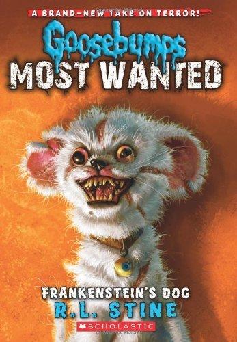 Frankenstein's Dog (Goosebumps: Most Wanted) by R. L. Stine (30-Jul-2013) Paperback