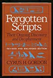 img - for Forgotten Scripts: Their Ongoing Discovery and Deciperment book / textbook / text book