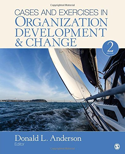 150634447X - Cases and Exercises in Organization Development & Change
