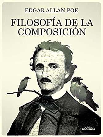 Filosofía de la composición eBook: Edgard Allan Poe: Amazon.es ...