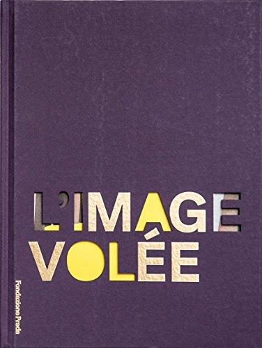 L'image volée - Of Images Prada