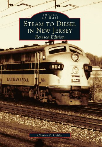 Steam  to  Diesel  in  New  Jersey  (NJ)   (Images  of  - Md Wheaton
