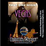 That One Night in Vegas | Brindle Chase