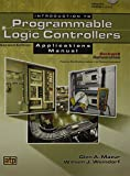 Introduction to Programmable Logic Controllers Applications Manual, Glen A. Mazur, William J. Weindorf, 0826913873