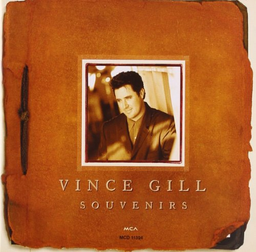 Souvenirs (The Best Of Vince Gill)