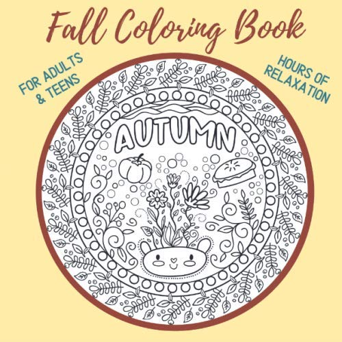 Halloween Colouring Page Printable (Fall Coloring Book For Adults Teens: Relaxing, Stress Relieving Coloring Pictures of Autumn, Thanksgiving & Halloween (Healing & Recovery)