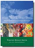 High Days and Holy Days, Timothy Dudley-Smith, 1853118192