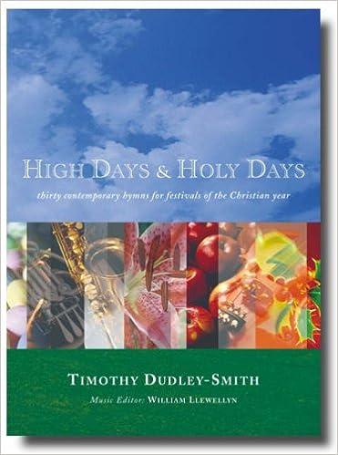 Descarga gratuita de libros en línea.High Days and Holy Days: 30 Contemporary Hymns for Annual Occasions in the Life of the Local Church MOBI 1853118192
