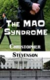 The MAO Syndrome