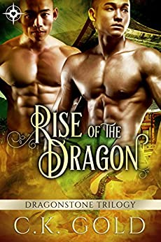 Rise of the Dragon (M/M Fantasy Romance) (The Dragonstone Chronicles Book 1) by [Gold, C. K.]