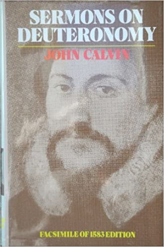 Sermons On Deuteronomy Sixteenth Seventeenth Century Facsimile Editions John Calvin Arthur Golding 9780851515113 Amazon Books