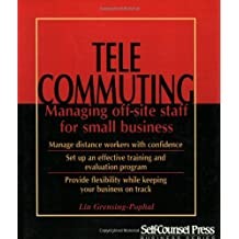 Telecommuting: Managing off-site staff for small business