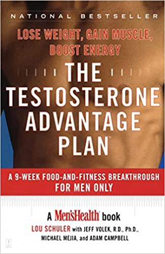 The Testosterone Advantage Plan Lose Weight Gain Muscle Boost