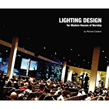 Lighting Design for Modern Houses of Worship