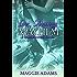 Love, Marriage & Mayhem (Tempered Steel Series Book 4)