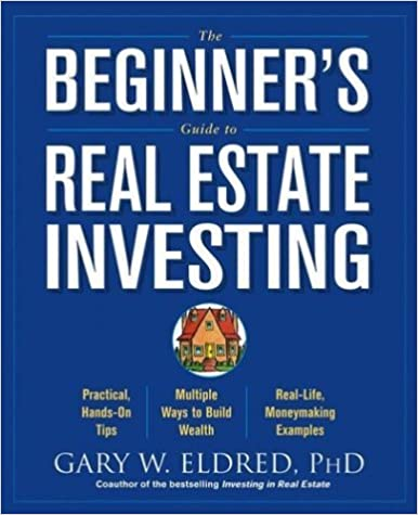 Book The Beginner's Guide to Real Estate Investing by Gary W. Eldred (2004-04-09)