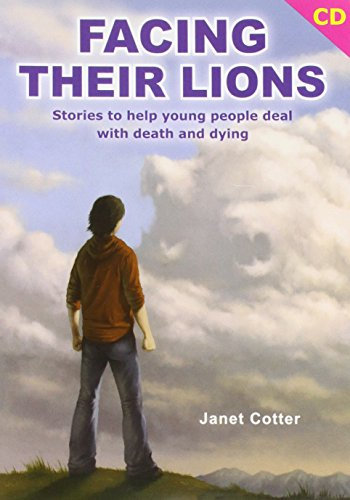 Facing their Lions - CD, Stories to help young people (9-16) deal with death and dying.