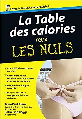 La Table Des Calories Pour Les Nuls French Edition