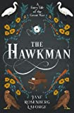 img - for The Hawkman: A Fairy Tale of the Great War book / textbook / text book