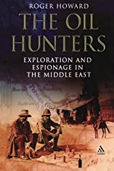 The Oil Hunters: Exploration and Espionage in the Middle East
