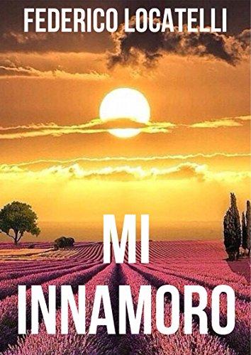 mi-innamoro-italian-edition