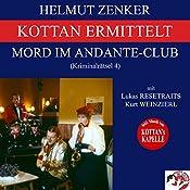Mord im Andante-Club (Kottan ermittelt - Kriminalrätsel 4) | Helmut Zenker