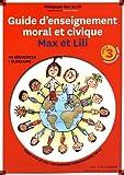 Guide d'enseignement moral et civique Max et Lili : Pédagogie Max et Lili cycle 3 programme 2015