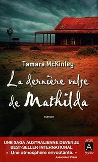 La dernière valse de Mathilda, McKinley, Tamara