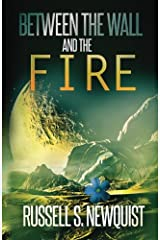 Between the Wall and the Fire Paperback