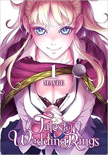 Tales of Wedding Rings, Vol. 9 (Tales of Wedding Rings, 9): Maybe