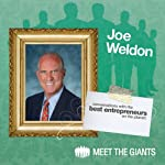 Joel Weldon - Legend of the Speaking Profession: Conversations with the Best Entrepreneurs on the Planet | Joel Weldon