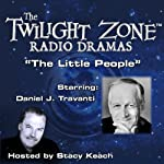 The Little People: The Twilight Zone Radio Dramas | Rod Serling