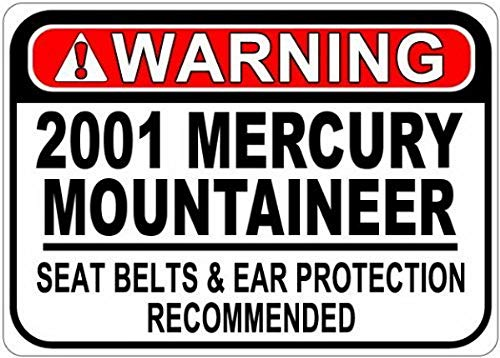 (FDerks Personalized Parking Signs 2001 01 Mercury Mountaineer Seat Belt Warning Tin Caution Sign - 12 x 16 Inches)