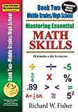 Mastering Essential Math Skills Book 2 Middle/High School redesigned library version