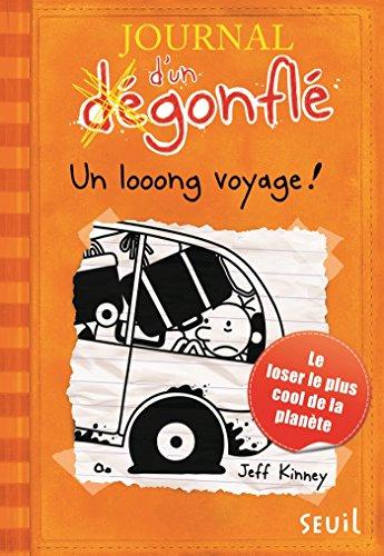 Un Looong Voyage. Journal D'un Dégonflé, Tome 9 JOURNAL D'UN DE French Edition
