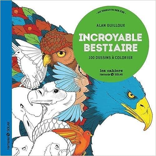 Lire Incroyable bestiaire-Aux sources du bien-être epub pdf