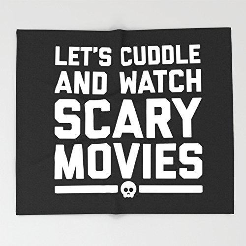 Society6 Cuddle Scary Movies Funny Quote Throw Blankets 88'' x 104'' Blanket