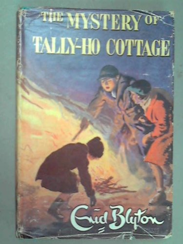 The Mystery of Tally-Ho Cottage (Tally Ho Cottage)